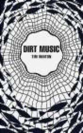 Dirt Music (Picador 40th Anniversary Edition) Tim Winton