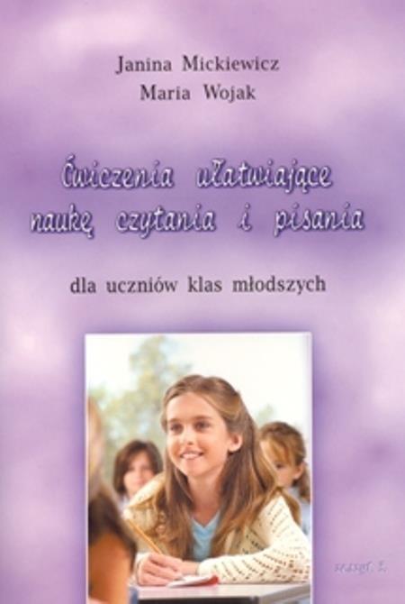 Ćwiczenia ułatwiające naukę czytania i pisania dla uczniów klas młodszych. Zeszyt 3 Janina Mickiewicz