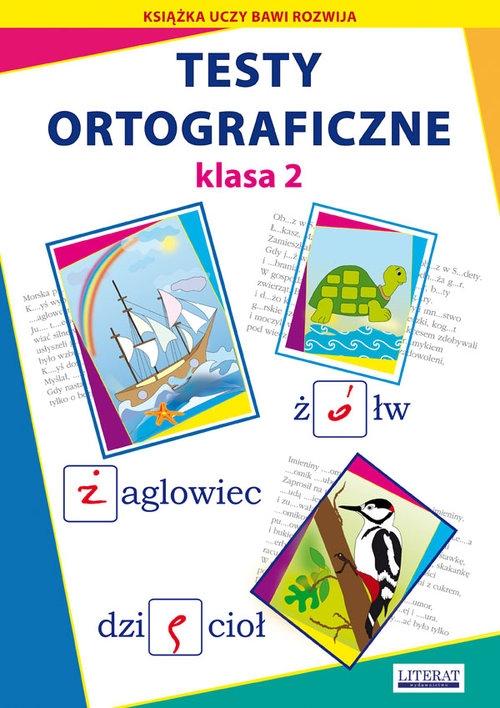Testy ortograficzne Klasa 2 Guzowska Beata, Kowalska Iwona