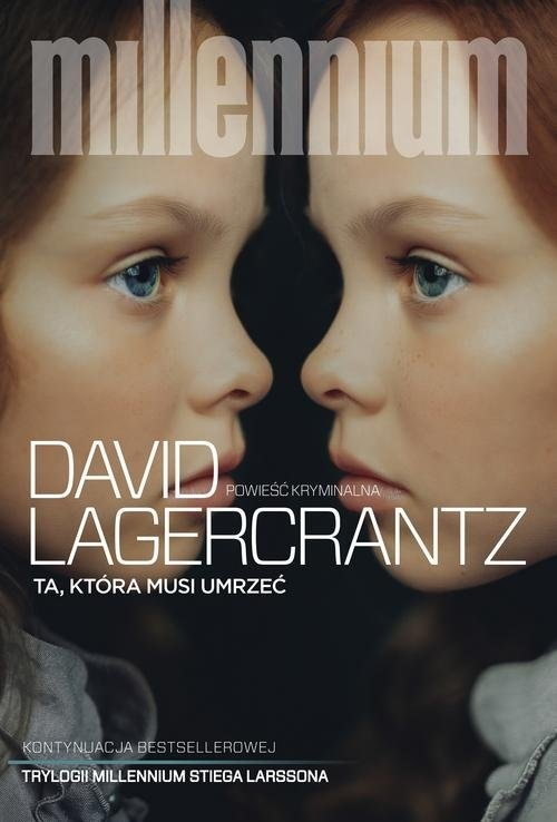 Millennium T.6: Ta, która musi umrzeć Lagercrantz David