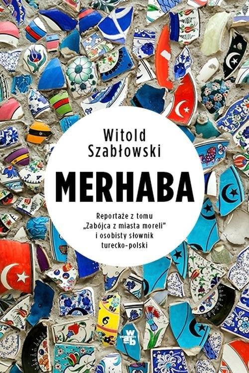 Merhaba. Szabłowski Witold