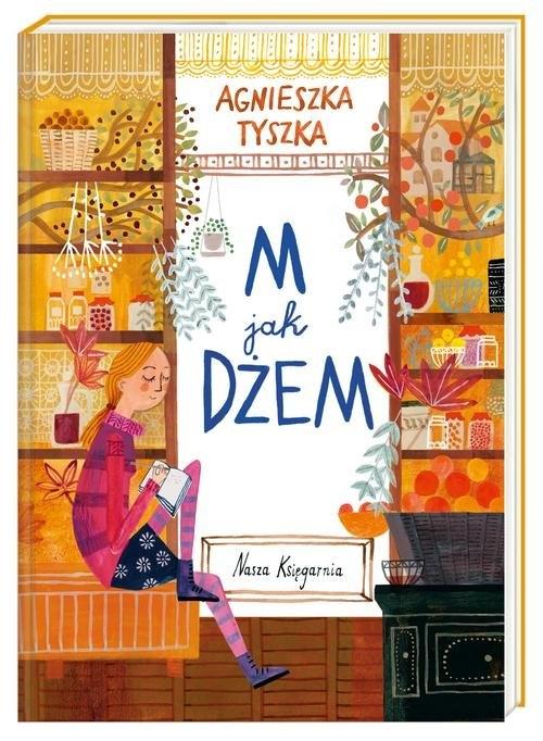 M jak dżeM Tyszka Agnieszka