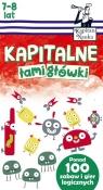 Kapitan Nauka. Kapitalne łamigłówki Wiek: 7+ Trepczyńska Magdalena