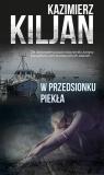 W przedsionku piekła Kiljan Kazimierz