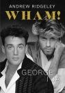 Wham! George i ja Ridgeley Andrew