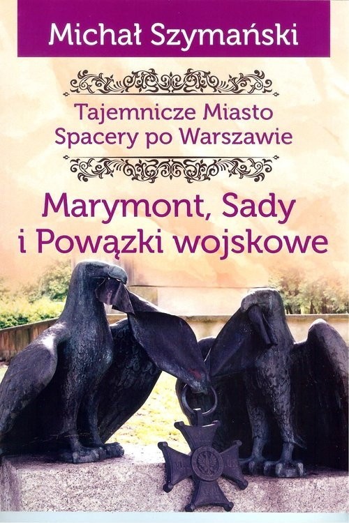 Marymont Sady i Powązki Wojskowe Szymański Michał