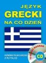 Język grecki na co dzień Rozmówki polsko-greckie z płytą CD