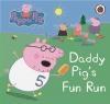 Daddy Pig's Fun Run Ladybird