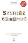 Szantaż emocjonalny Jak się obronić przed manipulacją i wykorzystaniem Forward Susan, Frazier Donna