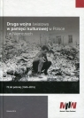 Druga wojna światowa w pamięci kulturowej w Polsce i w Niemczech 70 lat