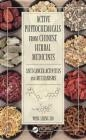 Active Phytochemicals from Chinese Herbal Medicines Wing Shing Ho
