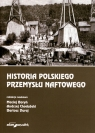 Historia polskiego przemysłu naftowego