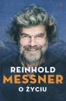 O życiu Messner Reinhold