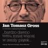 ...bardzo dawno temu, mniej więcej... Audiobook Jan Tomasz Gross, Aleksandra Pawlicka