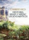 Historia krain i miejsc legendarnych