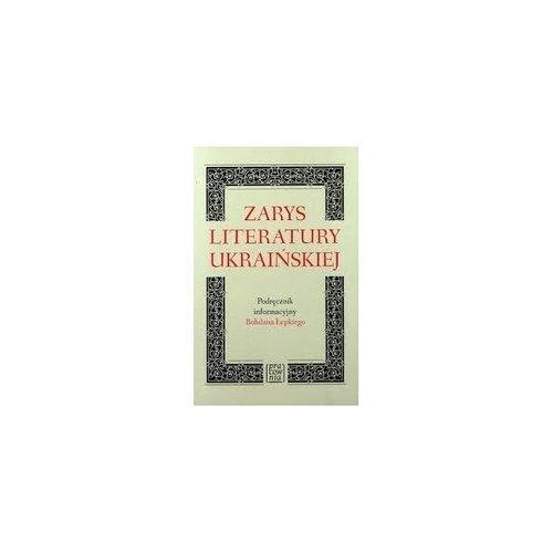 Zarys literatury ukraińskiej Łepki Bohdan