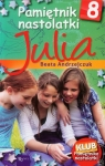 Pamiętnik nastolatki 8 Julia