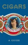 Cigars A Guide Foulkes Nicholas