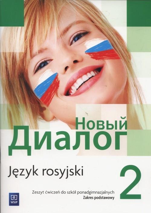 Nowyj Dialog. Język rosyjski. Zeszyt ćwiczeń. Część 2. Szkoły ponadgimnazjalne Zybert Mirosław