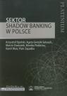 Sektor Shadow banking w Polsce