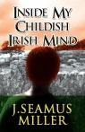 Inside My Childish Irish Mind