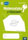 Matematyka z kluczem 6 Zeszyt ćwiczeń Część 2Szkoła podstawowa Braun Marcin, Mańkowska Agnieszka, Paszyńska Małgorzata