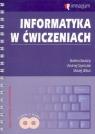 Informatyka w ćwiczeniach z płytą CD 247/03 Kwaśny Bożena, Szymczak Andrzej, Wiłun Maciej