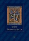 Świat średniowiecza Studia ofiarowane Profesorowi Henrykowi Samsonowiczowi