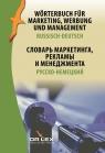 Wörterbuch für Marketing Werbung und Management Russisch-Deutsch Kapusta Piotr