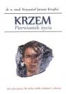 Krzem Pierwiastek życiaJak wykorzystać dla siebie żródło młodości i Krupka Krzysztof Janusz