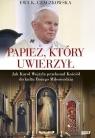 Papież, który uwierzył