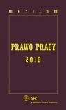 Meritum Prawo Pracy 2010 Opracowanie zbiorowe
