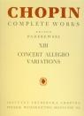 Chopin Complete Works XIII Concert Allegro Variations