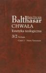 Chwała Estetyka teologiczna 3/2 Teologia Część 2 Nowy Testament Balthasar Hans Urs