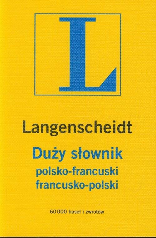 Duży słownik polsko francuski francusko polski