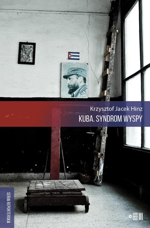 Kuba Syndrom wyspy Hinz Krzysztof Jacek