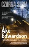 Niech to się nigdy nie kończy Edwardson Ake