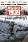 Sprzęt z zagranicznych zakupów z roku 1939 Część 2