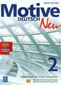 Motive Deutsch Neu 2. Podręcznik z płytą CD. Zakres podstawowy i rozszerzony Jarząbek Alina Dorota, Koper Danuta