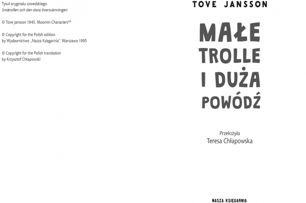 Małe trolle i duża powódź Jansson Tove