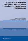 Dotacje samorządowe udzielane na realizację zadań przez organizacje Glumińska-Pawlic Jadwiga, Gwóźdź Tomasz, Żmuda-Matan Kamila
