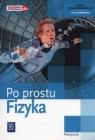 Fizyka Po prostu Podręcznik Zakres podstawowySzkoły ponadgimnazjalne Lehman Ludwig, Polesiuk Witold