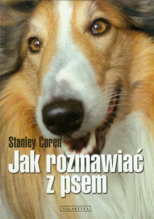 Jak rozmawiać z psem Coren Stanley