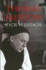 Thomas Merton Życie w listach