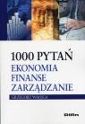 1000 pytań Ekonomia finanse zarządzanie Wałęga Grzegorz