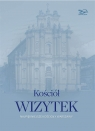 Kościół Wizytek Najpiękniejsze kościoły Warszawy Brzostowska-Smólska Nina, Smólski Krzysztof