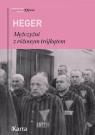 Mężczyźni z różowym trójkątem Świadectwo homoseksualnego więźnia Heinz Heger