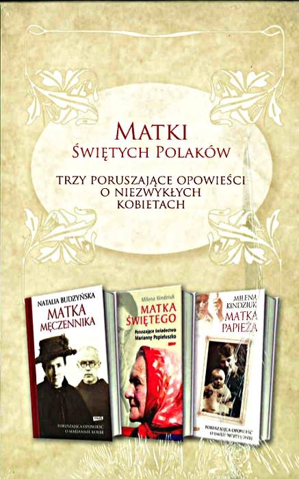 Pakiet religijny. Matki Świętych Polaków. Natalia Budzyńska, Milena Kindziuk