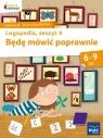 Będę mówić poprawnie Logopedia Zeszyt 4 Góral-Półrola Jolanta, Zakrzewska Stanisława