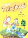 New Fairyland 2. Pupil's Book. Podręcznik